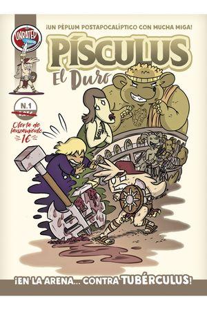 PÍSCULUS, EL DURO