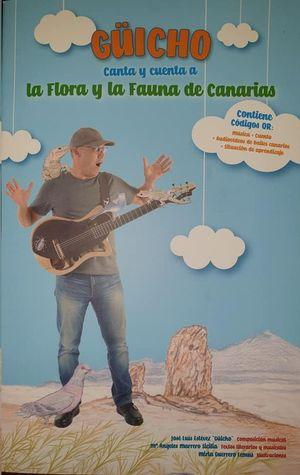 GUICHO... CANTA Y CUENTA A LA FLORA Y LA FAUNA DE CANARIAS