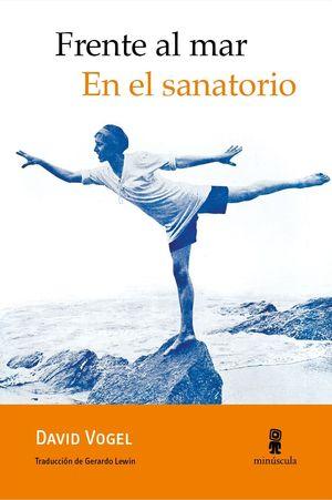 FRENTE AL MAR. EN EL SANATORIO.