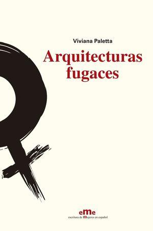 ARQUITECTURAS FUGACES