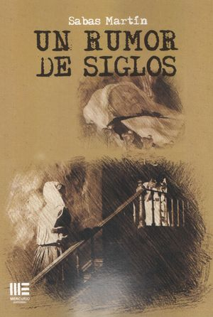 RUMOR DE SIGLOS, UN