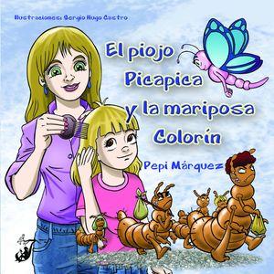 EL PIOJO PICAPICA Y LA MARIPOSA COLORIN