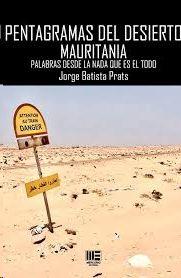 PENTAGRAMAS DEL DESIERTO. MAURITANIA