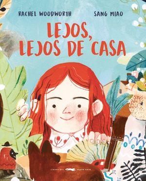LEJOS, LEJOS DE CASA