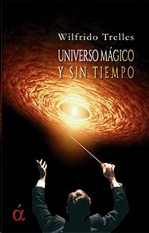 UNIVERSO MAGICO Y SIN TIEMPO