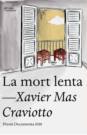 LA MORT LENTA (CATALAN)