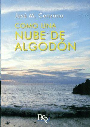 COMO UNA NUBE DE ALGODON