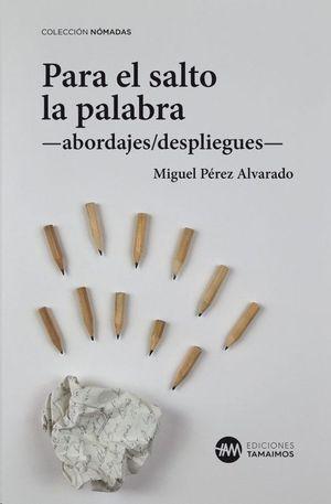 PARA EL SALTO LA PALABRA