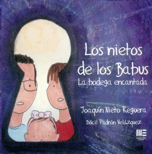 LOS NIETOS DE LOS BABUS. LA BODEGA ENCANTADA
