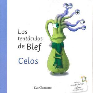 LOS TENTÁCULOS DE BLEF-CELOS