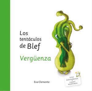 LOS TENTÁCULOS DE BLEF-VERGÜENZA