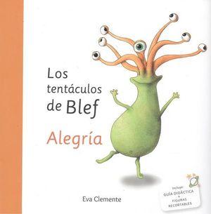 LOS TENTÁCULOS DE BLEF-ALEGRÍA