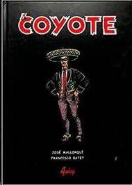 EL COYOTE : TOMO 1