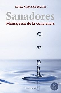 SANADORES, MENSAJEROS DE LA CONCIENCIA