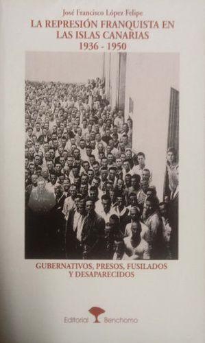 REPRESION FRANQUISTA ISLAS CANRIAS 1936-1950