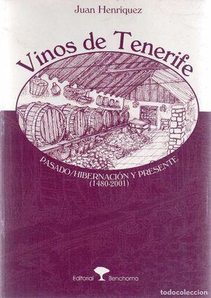VINOS DE TENERIFE. PASADO, HIBERNACION Y PRESENTE (1480-2001)