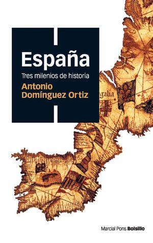 ESPAÑA, TRES MILENIOS DE HISTORIA (ED. BOLSILLO)