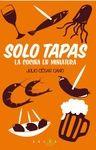 SOLO TAPAS