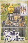 OFERTA. CASTILLOS Y CABALLEROS