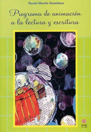 PROGRAMA DE ANIMACIÓN A LA LECTURA Y ESCRITURA