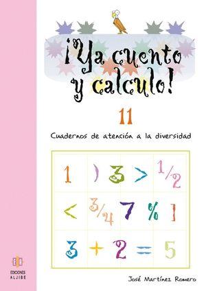 ¡YA CUENTO Y CALCULO! 11