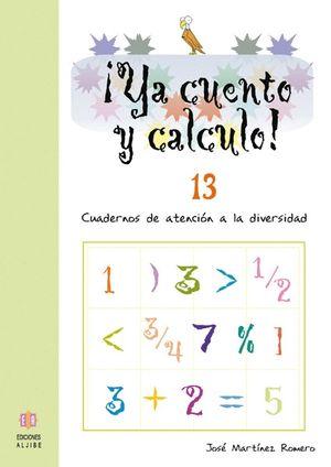 ¡YA CUENTO Y CALCULO! 13