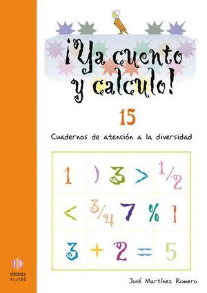 ¡YA CUENTO Y CALCULO! 15