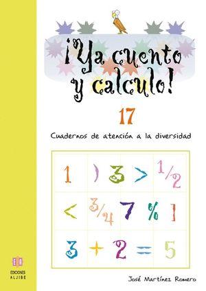 ¡YA CUENTO Y CALCULO 17!