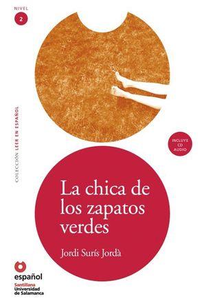LEER EN ESPAÑOL NIVEL 2 LA CHICA DE LOS ZAPATOS VERDES + CD