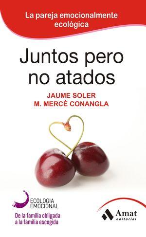JUNTOS PERO NO ATADOS