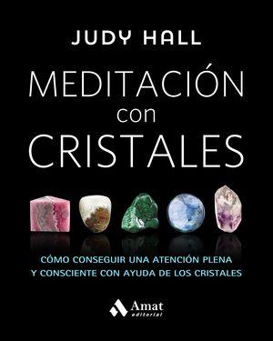 MEDITACIÓN CON CRISTALES