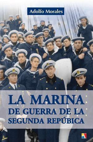 LA MARINA DE GUERRA DE LA II REPÚBLICA