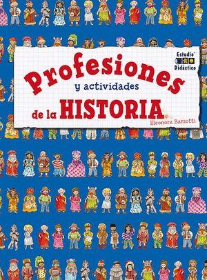 PROFESIONES Y ACTIVIDADES DE LA HISTORIA