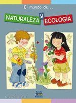 EL MUNDO DE. NATURALEZA Y ECOLOGÍA