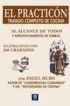 EL PRACTICÓN (TRATADO COMPLETO DE COCINA)
