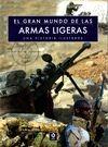 EL GRAN MUNDO DE LAS ARMAS LIGERAS