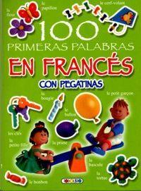 100 PRIMERAS PALABRAS EN FRANCÉS CON PEGATINAS