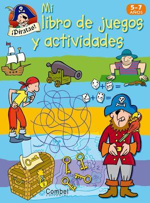 PIRATAS. MI LIBRO DE JUEGOS Y ACTIVIDADES PIRATAS (5-7 AÑOS)