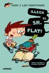 ¡LLEGA EL SR. FLAT!