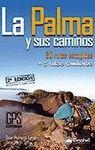 PALMA Y SUS CAMINOS, 2ª EDICION