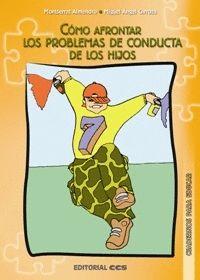CÓMO AFRONTAR LOS PROBLEMAS DE CONDUCTA DE LOS HIJOS