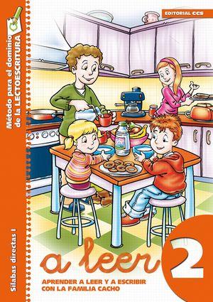 A LEER 2. APRENDER A LEER Y ESCRIBIR CON LA FAMILIA CACHO