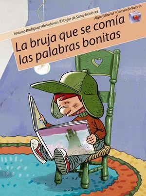BRUJA QUE SE COMIA PALABRAS BONITAS - CARTERA VALORES Nº9