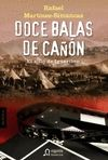 DOCE BALAS DE CAÑÓN
