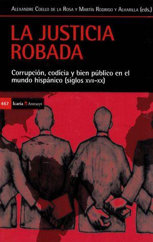 LA JUSTICIA ROBADA
