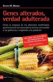 GENES ALTERADOS VERDAD ALTERADA