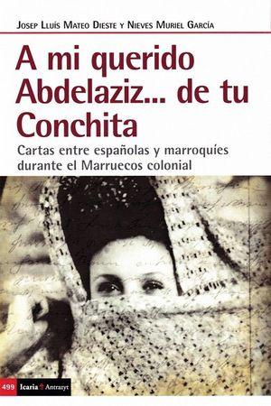 A MI QUERIDO ABDELAZIZ...DE TU CONCHITA