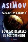 BOVEDAS DE ACERO EL SOL DESNUDO LA SAGA DE LOS ROBOTS 2