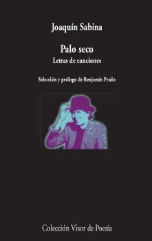 PALO SECO. LETRAS DE CANCIONES