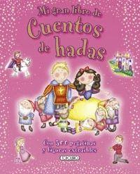 MI GRAN LIBRO DE CUENTOS DE HADAS